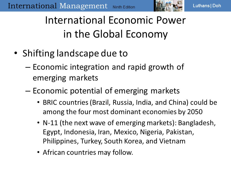 International Management Ninth Edition Luthans | Doh International Economic Power in the Global Economy Shifting landscape due to – Economic integrati