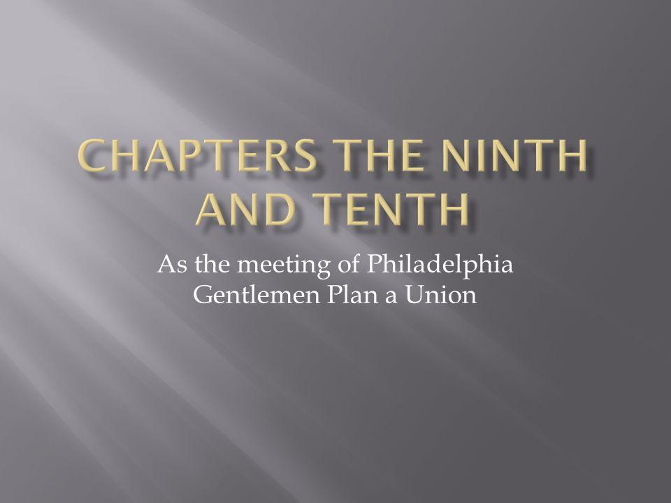 As the meeting of Philadelphia Gentlemen Plan a Union