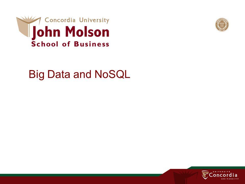 Big Data and NoSQL
