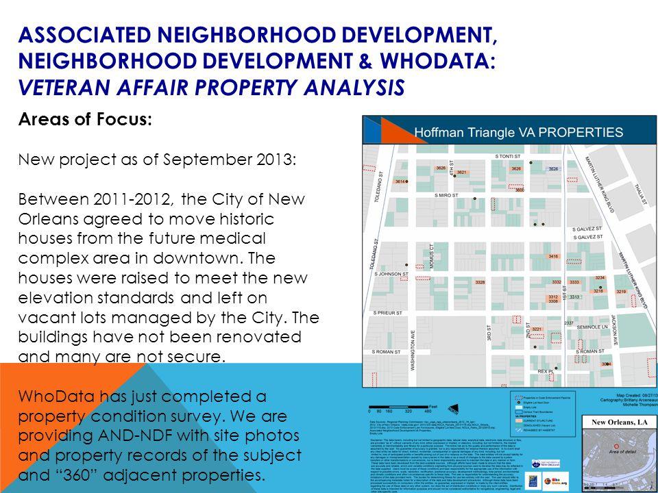 ASSOCIATED NEIGHBORHOOD DEVELOPMENT, NEIGHBORHOOD DEVELOPMENT & WHODATA: VETERAN AFFAIR PROPERTY ANALYSIS Areas of Focus: New project as of September