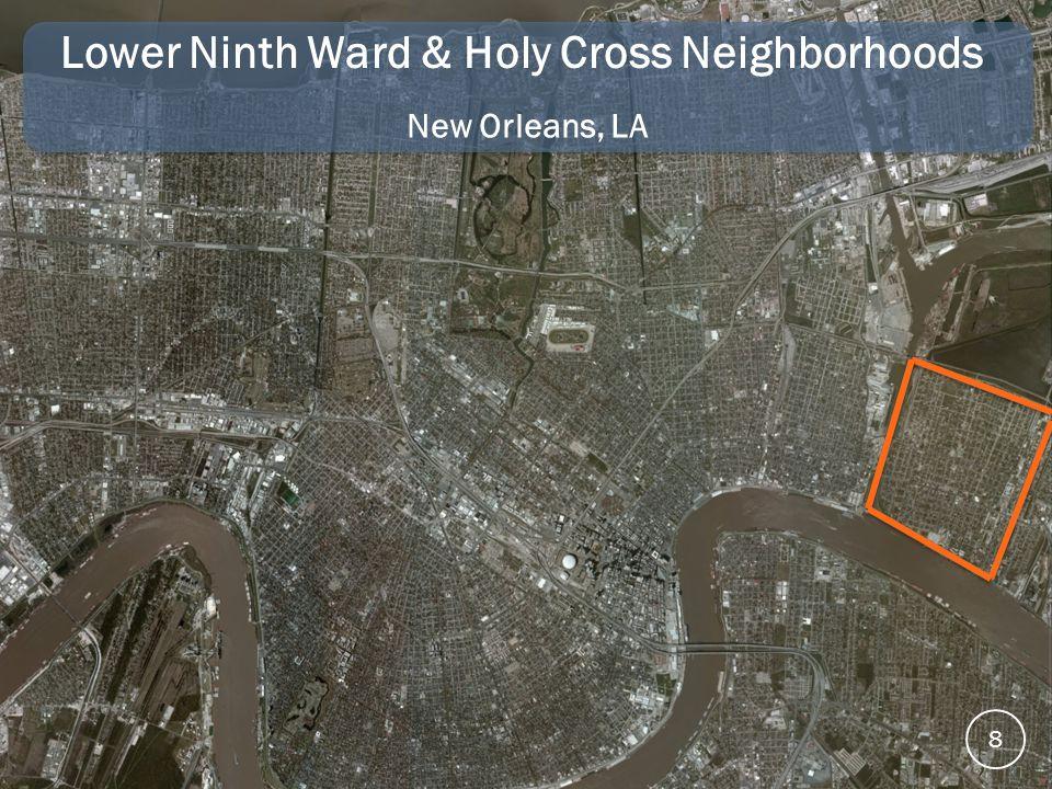 Lower Ninth Ward & Holy Cross Neighborhoods New Orleans, LA 8