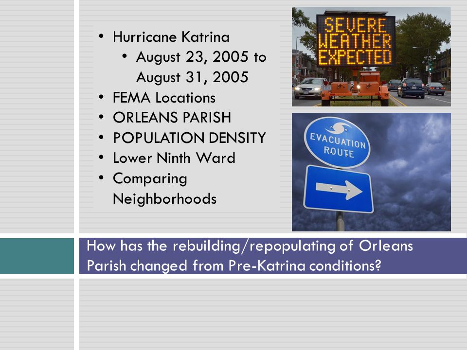 How has the rebuilding/repopulating of Orleans Parish changed from Pre-Katrina conditions.