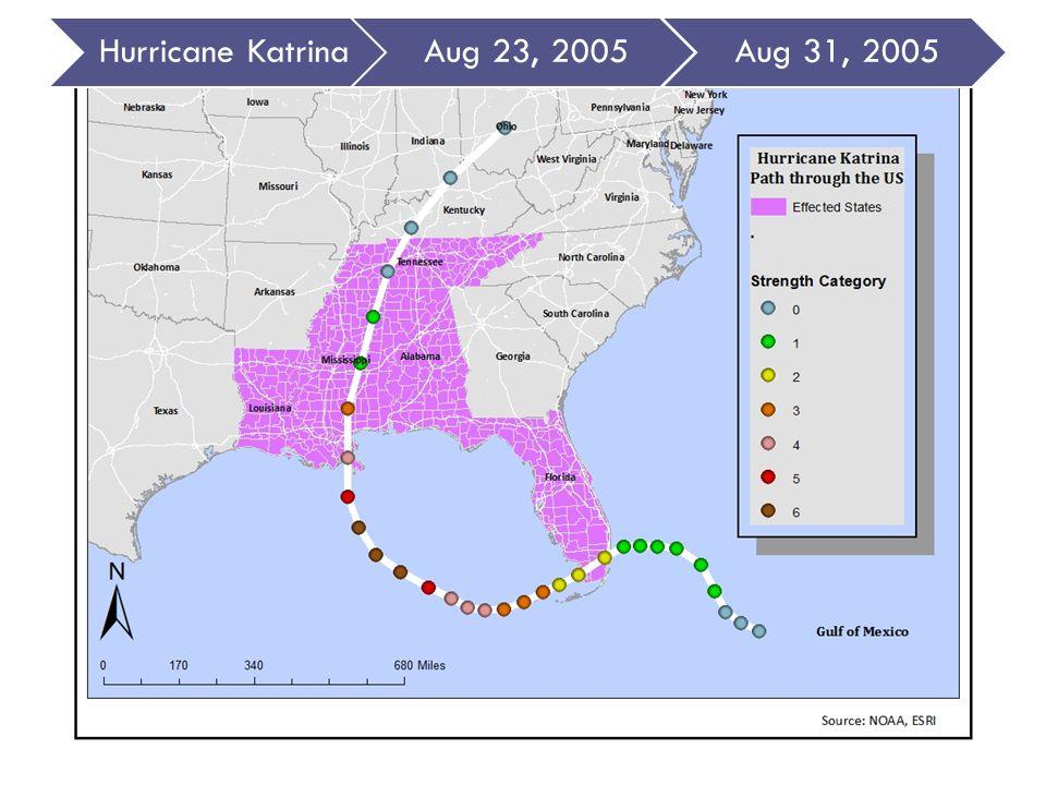 Hurricane KatrinaAug 23, 2005Aug 31, 2005