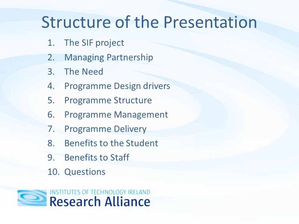 The SIF Project 1.Achieving change - through rewarding innovation; Project based – strong emphasis on collaboration 2.Research Alliance offering – Promotion, support and development of research in the IoT sector 3.Collaboration of all Institutes, with four university Mentors (NUI Galway, NUI Maynooth, the University of Ulster, the University of Melbourne).