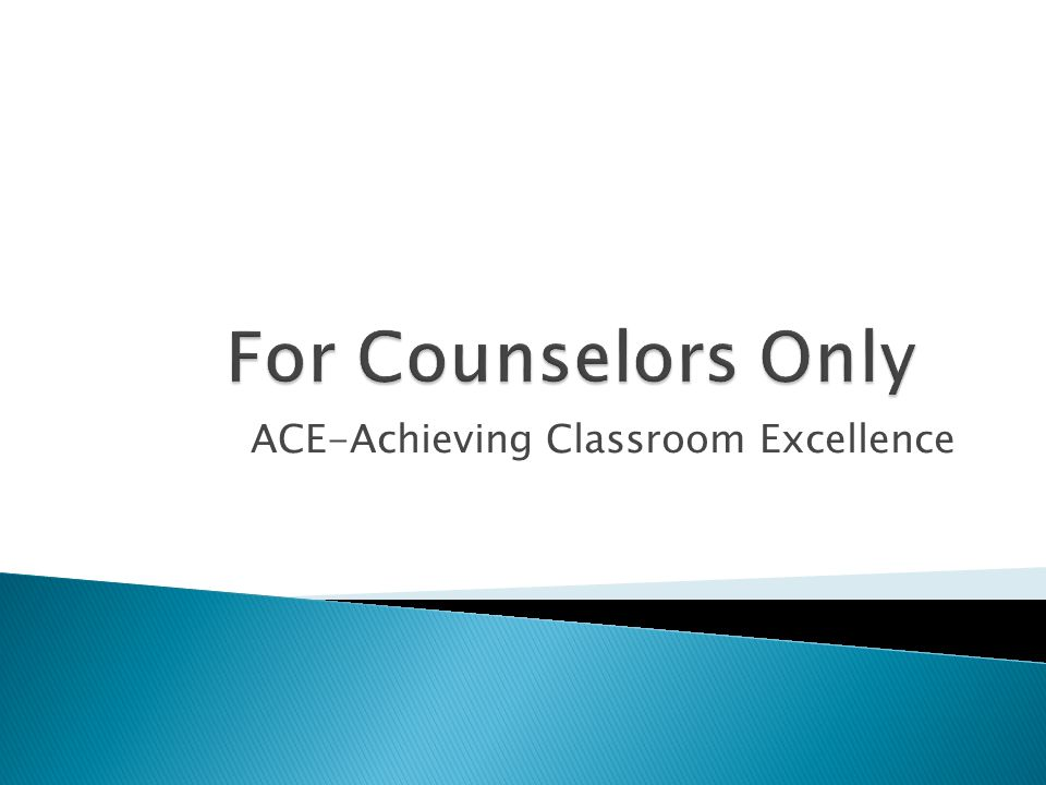 ACE-Achieving Classroom Excellence