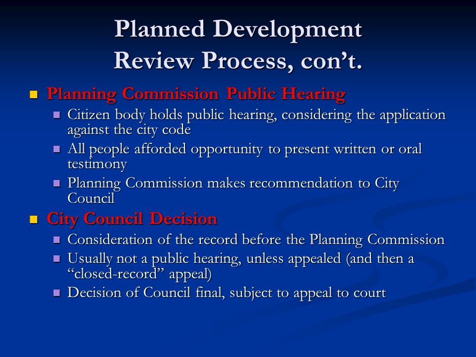 Planned Development Review Process, con't.