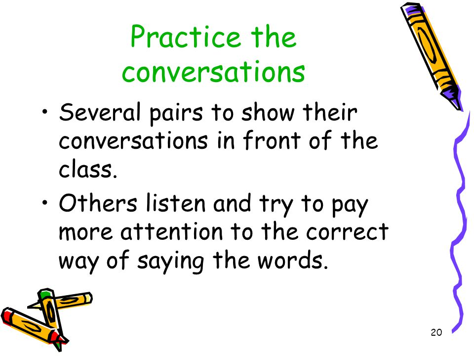 19 1c-Pair work Look at the sentence structures and then try to make conversations with partner. When is your birthday, Vera? My birthday is October t