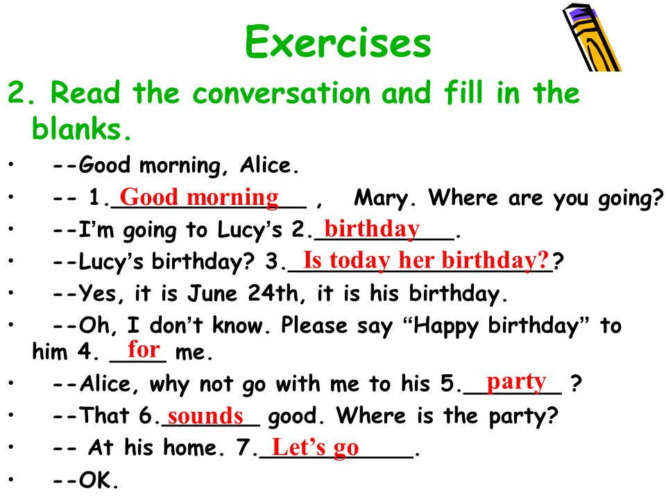 43 Exercises 1.Read the text and fill in the blanks. Lily is a middle school student. Today is her 1_________, she is very happy because her friends c