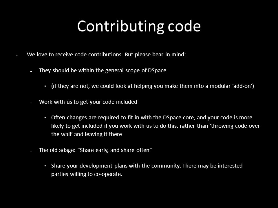 5/20/09 Contributing code We love to receive code contributions.