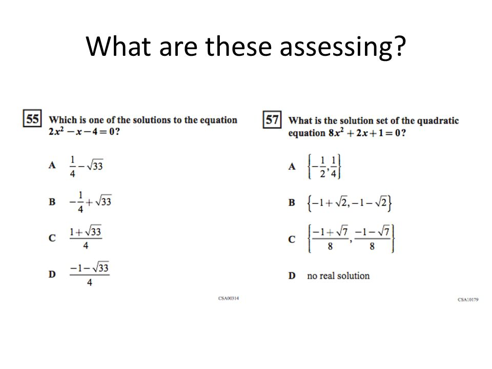 What are these assessing?