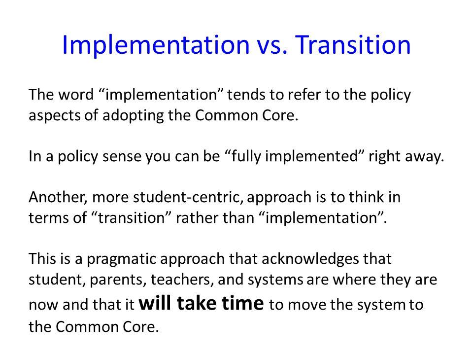 Implementation vs.