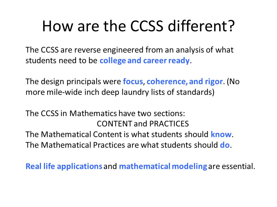 How are the CCSS different.