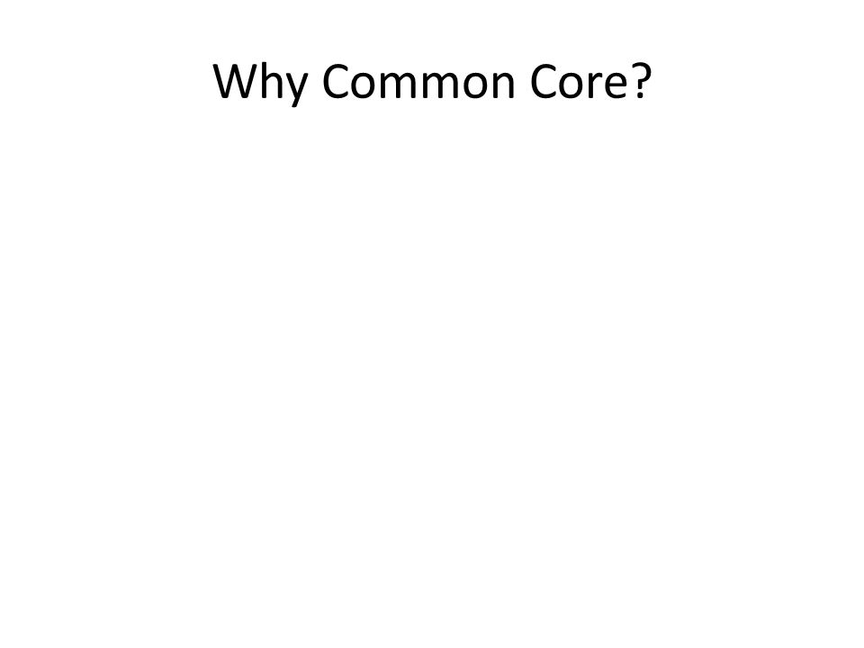 Why Common Core
