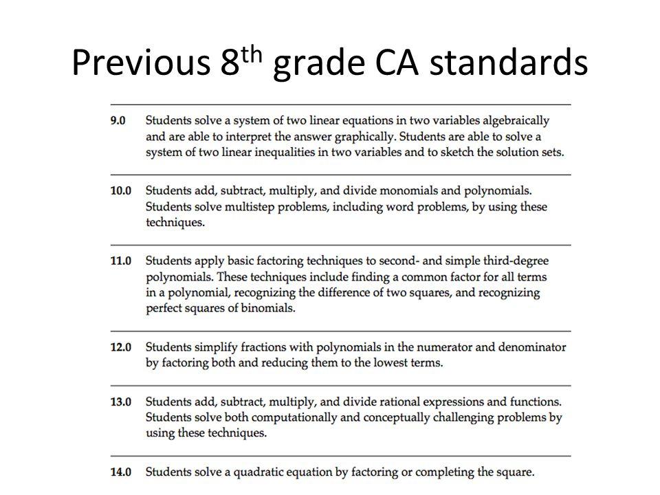 Previous 8 th grade CA standards