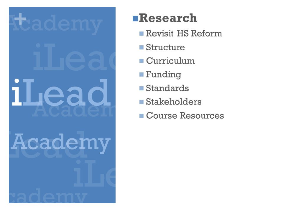 + Research Revisit HS Reform Structure Curriculum Funding Standards Stakeholders Course Resources .