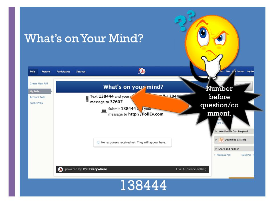 + What's on Your Mind? Number before question/co mment. 138444