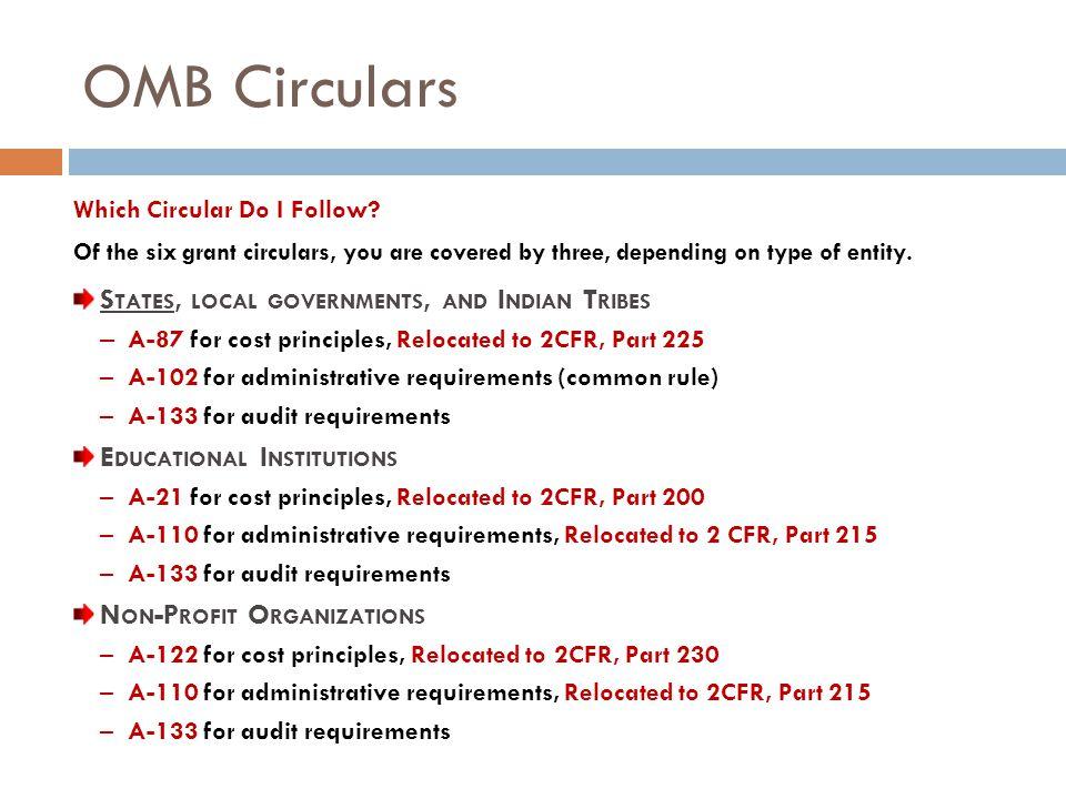 OMB Circulars Which Circular Do I Follow.