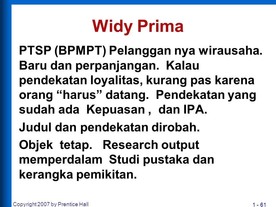 """1 - 61 Widy Prima PTSP (BPMPT) Pelanggan nya wirausaha. Baru dan perpanjangan. Kalau pendekatan loyalitas, kurang pas karena orang """"harus"""" datang. Pen"""