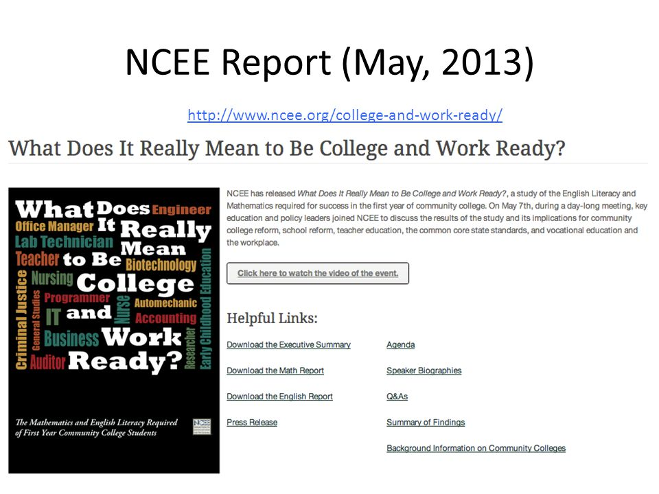 NCEE Report (May, 2013) http://www.ncee.org/college-and-work-ready/