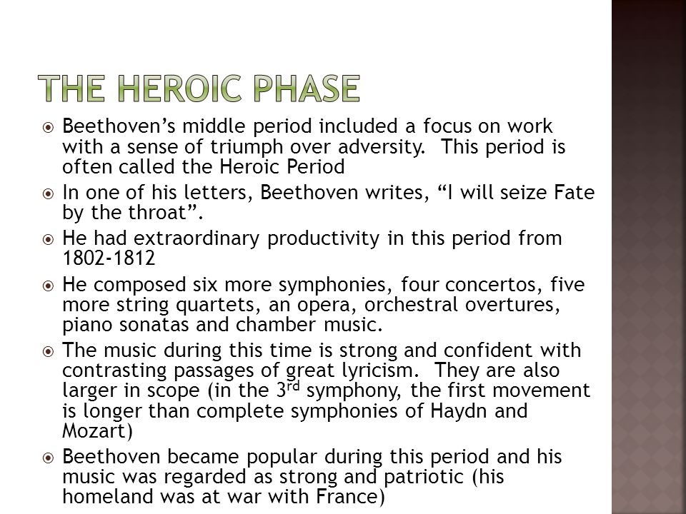  Beethoven's middle period included a focus on work with a sense of triumph over adversity.