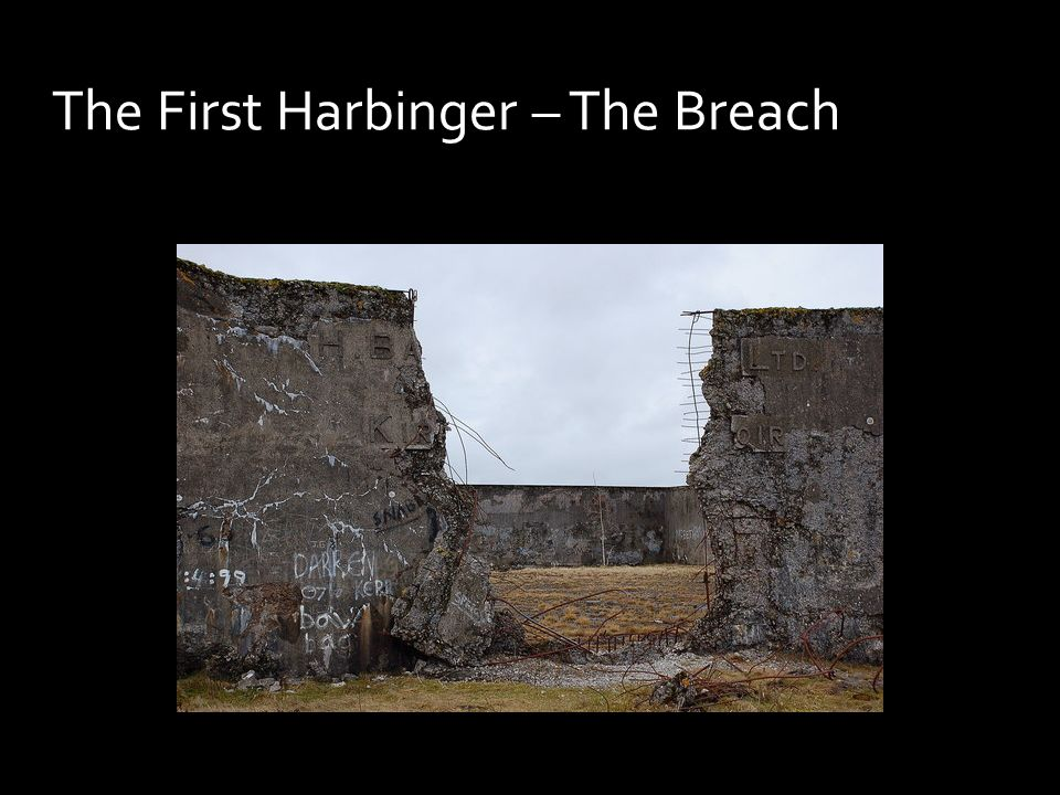 The First Harbinger – The Breach