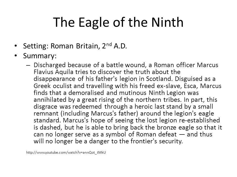 The Eagle of the Ninth Setting: Roman Britain, 2 nd A.D.