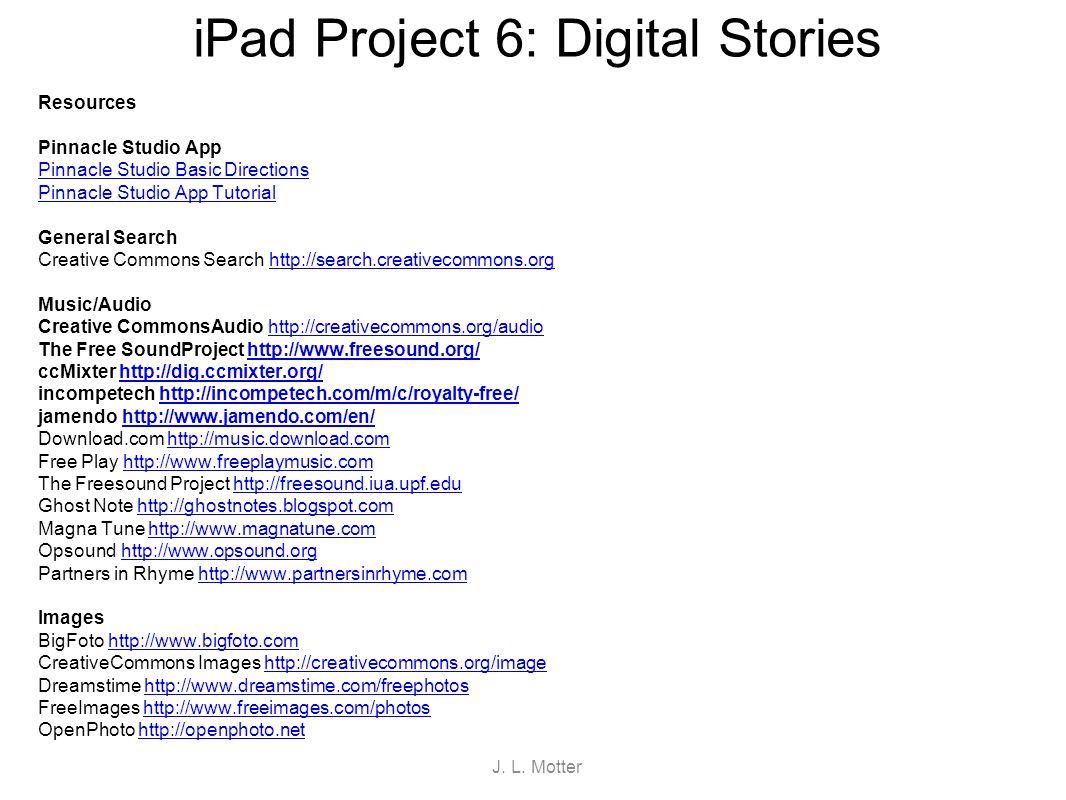 iPad Project 6: Digital Stories Resources Pinnacle Studio App Pinnacle Studio Basic Directions Pinnacle Studio App Tutorial General Search Creative Co