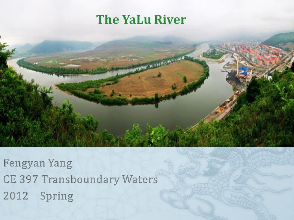 Introduction of Yalu River ③It runs through a wet temperate zone; receives average annual precipitation of 900 mm; The temperature range is from -22 ℃ ~to 22 ℃.