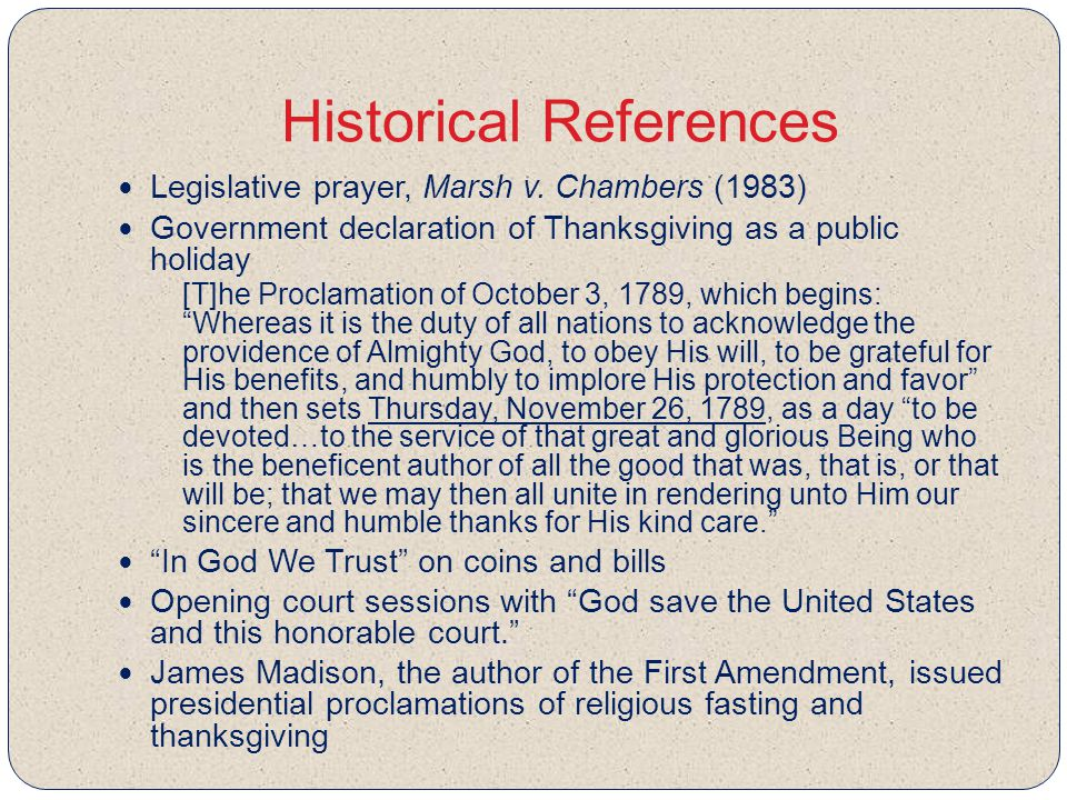 Historical References Legislative prayer, Marsh v.
