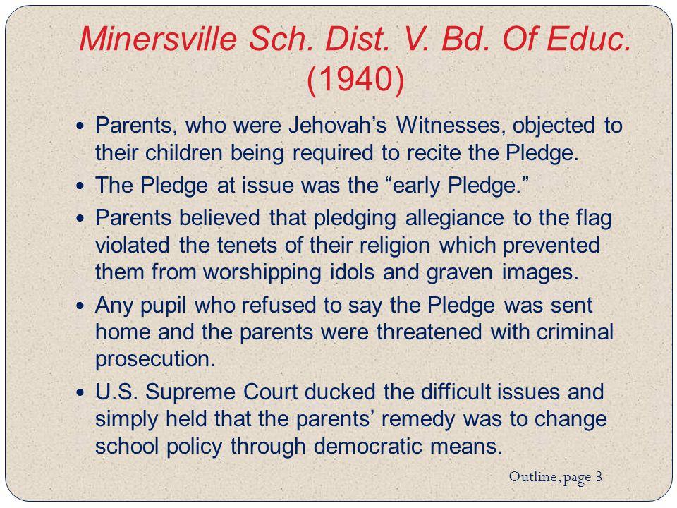 Minersville Sch. Dist. V. Bd. Of Educ.