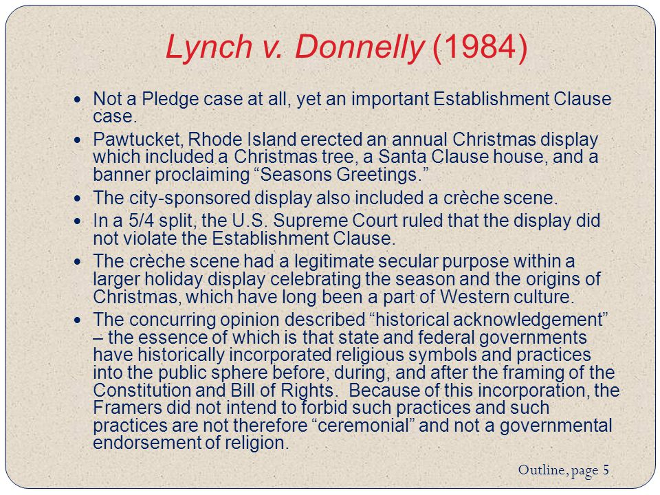 Lynch v. Donnelly (1984) Not a Pledge case at all, yet an important Establishment Clause case.