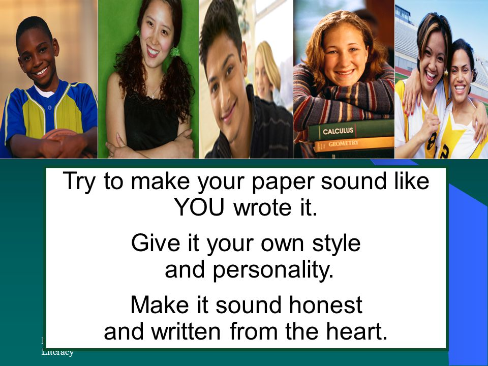 RPDP Secondary Literacy Try to make your paper sound like YOU wrote it.