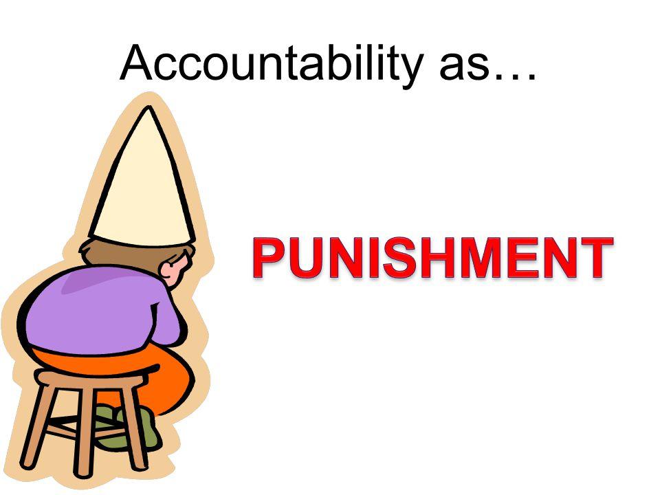 Accountability as…