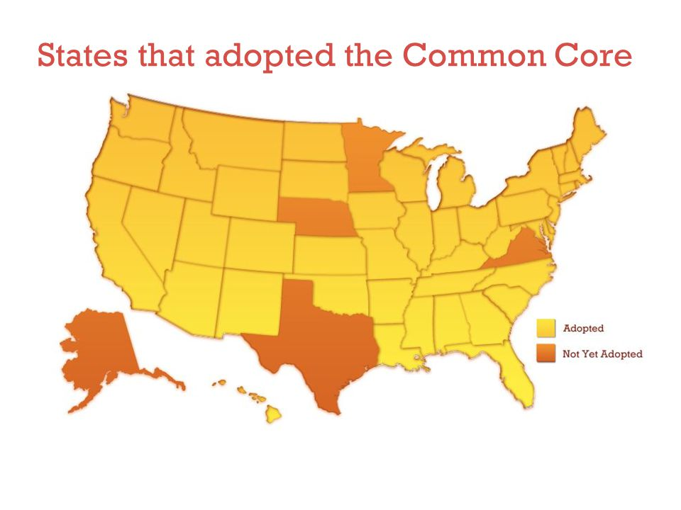 States that adopted the Common Core