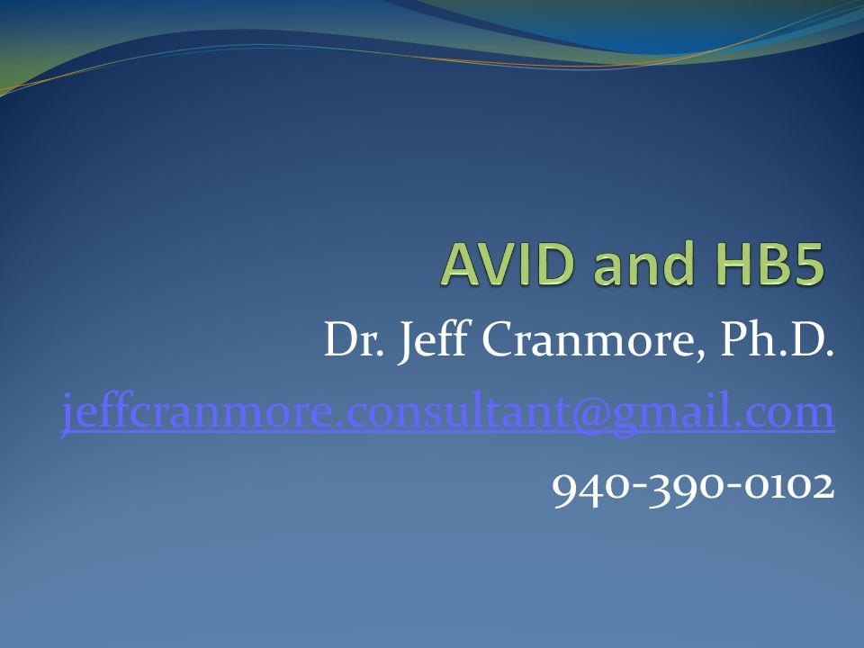 Dr. Jeff Cranmore, Ph.D. jeffcranmore.consultant@gmail.com 940-390-0102