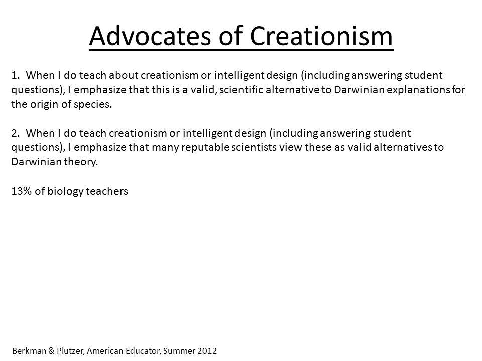 Advocates of Creationism 1.