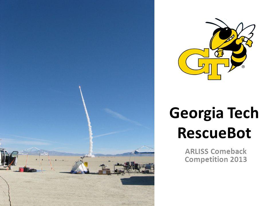 Georgia Tech RescueBot ARLISS Comeback Competition 2013