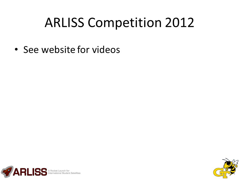 ARLISS Competition 2012 See website for videos