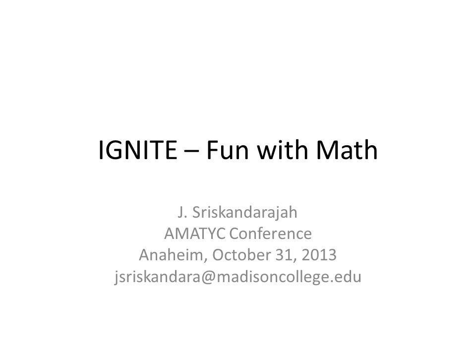IGNITE – Fun with Math J.