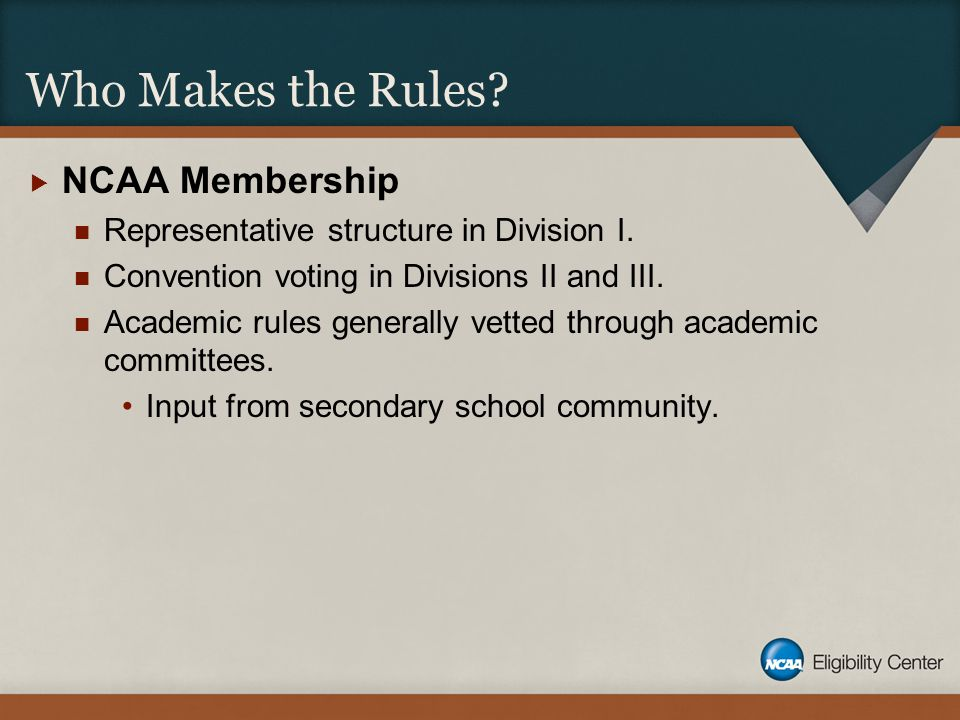 Who Makes the Rules.  NCAA Membership Representative structure in Division I.