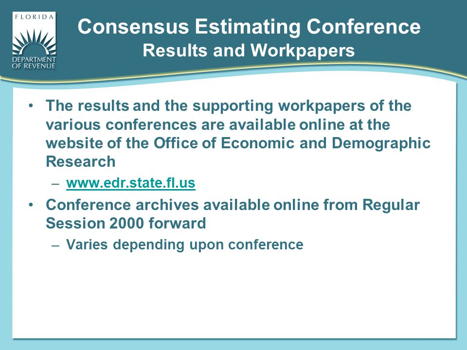 Consensus Estimating Conference Results and Workpapers The results and the supporting workpapers of the various conferences are available online at th