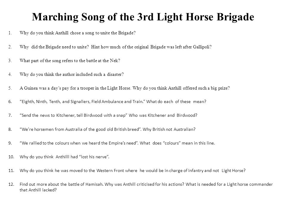 Marching Song of the 3rd Light Horse Brigade 1.Why do you think Anthill chose a song to unite the Brigade.