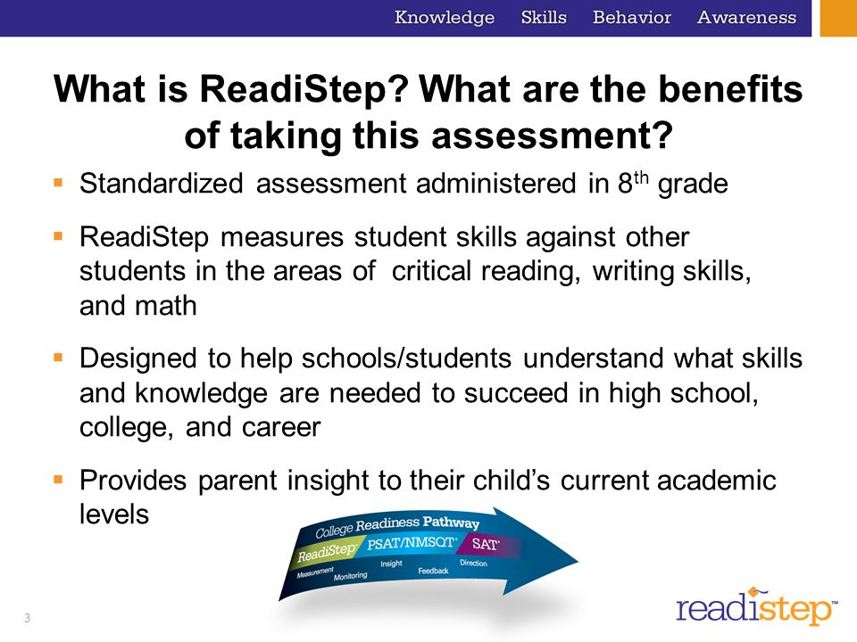 3 What is ReadiStep. What are the benefits of taking this assessment.