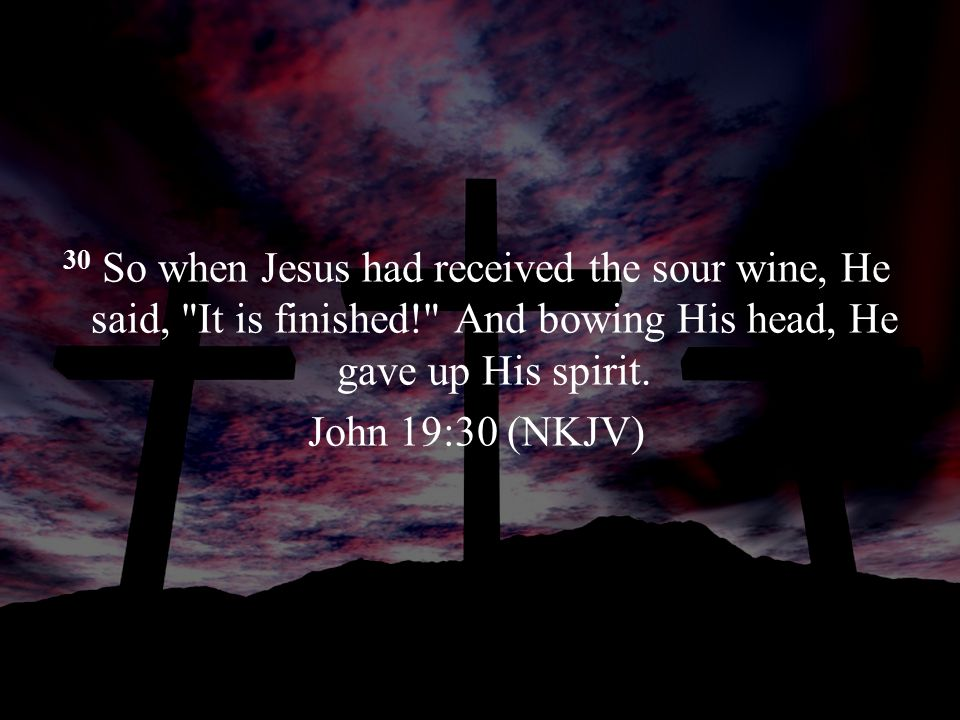 46 And when Jesus had cried out with a loud voice, He said, Father, into Your hands I commit My spirit. Luke 23:46 (NKJV)