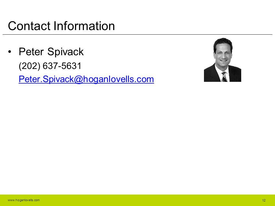 www.hoganlovells.com Contact Information Peter Spivack (202) 637-5631 Peter.Spivack@hoganlovells.com 12