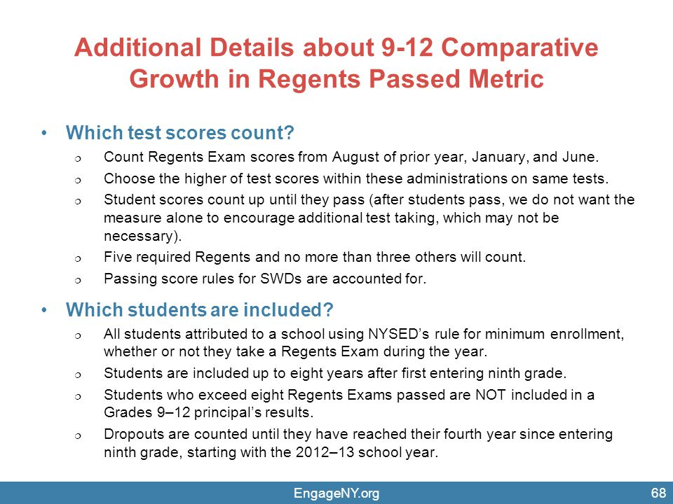 Additional Details about 9-12 Comparative Growth in Regents Passed Metric Which test scores count.
