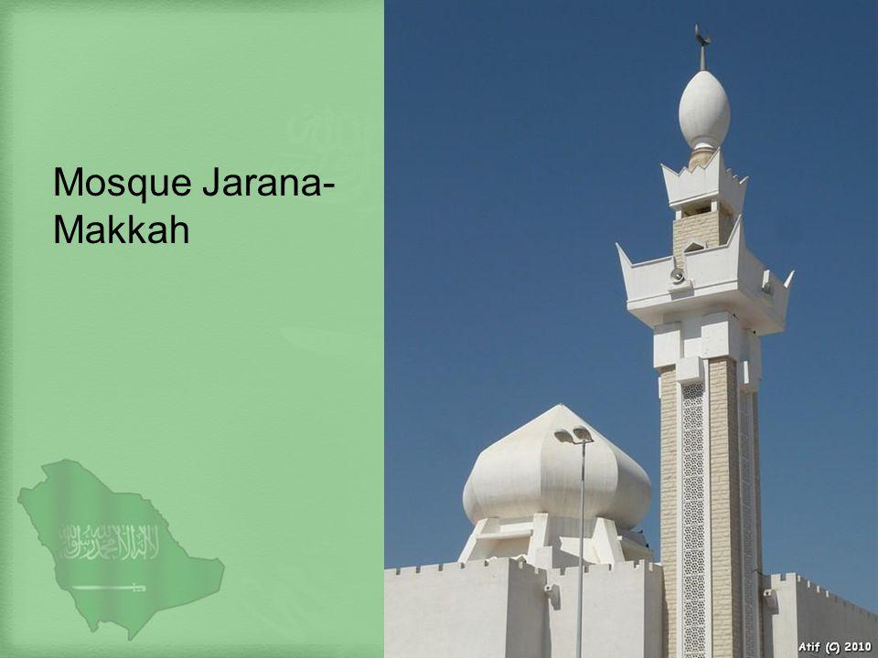 Mosque Jarana- Makkah