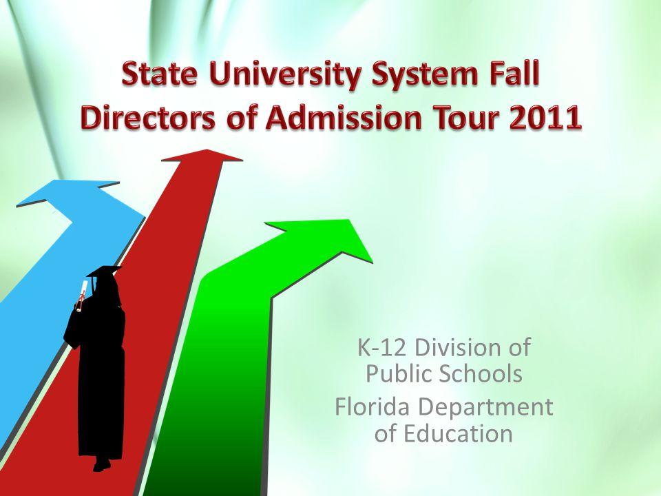 K-12 Division of Public Schools Florida Department of Education