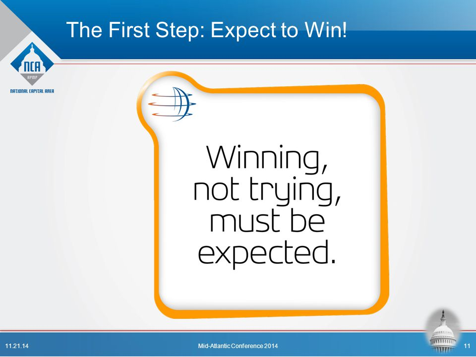 The First Step: Expect to Win! 11.21.14Mid-Atlantic Conference 201411