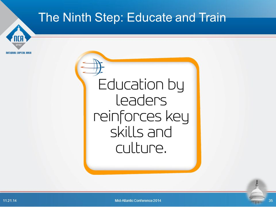 The Ninth Step: Educate and Train 11.21.14Mid-Atlantic Conference 201435